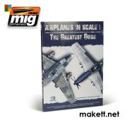 AMIGEURO-0001 AIRPLANES IN SCALE: THE GRATEST GUIDE (English Version)